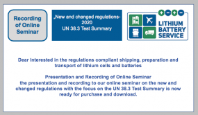 """Presentation and Recording of Online Seminar: """"New and changed regulations UN 38.3 Test Summary - 2020"""""""