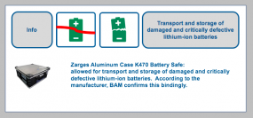 Zarges K470 Akku Safe - Finally a packing solution for damaged/defective and safety critically defective lithium cells and lithium batteries