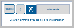 Delays in air traffic, if you are not a known consignor