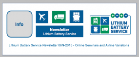 Lithium Battery Service Newsletter No. 6-2018 - Online Seminars and Airline Variations
