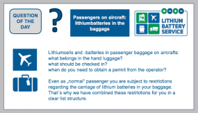 """Lithiumcells and -batteries in passenger baggage on aircrafts Even as """"normal"""" passenger you are subject to regulations regarding the carriage of lithium batteries in your baggage."""