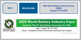 2020 World Battery Industry Expo (WBE) 16th-18th August 2020, Guangzhou, China
