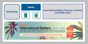 International Battery Seminar & Exhibit 25.-28.03.2019 in Fort Lauderdale, Florida, USA