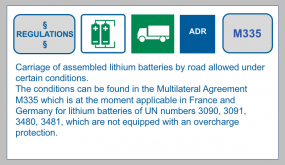 Multilateral Agreement M335: carriage of assembled lithium batteries,which are not equipped with an overcharge protection.