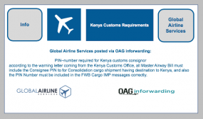 Global Airline Services posted via OAG inforwarding: PIN–number required for Kenya customs consignor