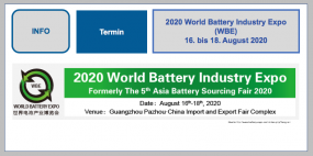 2020 World Battery Industry Expo (WBE) 16. bis 18. August 2020, Guangzhou, China