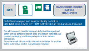 Dangerous goods safely transport-Defective/damaged and safety-critical defective lithium cells and lithium batteries.